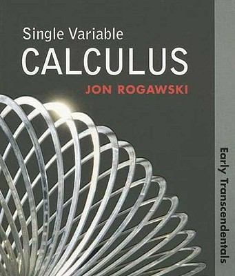 Single Variable Calculus: Early Transcendentals (Paper)