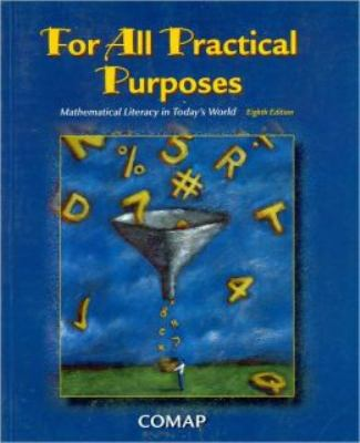 For All Practical Purposes (Paper): Mathematical Literacy in Today's World