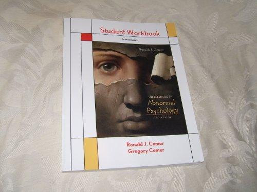 Student Workbook for Fundamentals of Abnormal Psychology