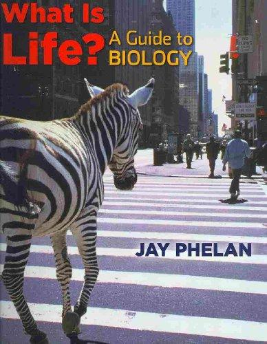 What Is Life? A Guide to Biology with Prep U Access Code& eBook Access Card
