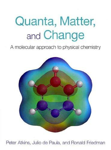 Quanta, Matter, and Change & Solutions Manual