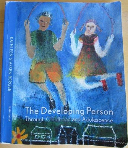 Developing Person through Childhood and Adolescence, 9th Edition