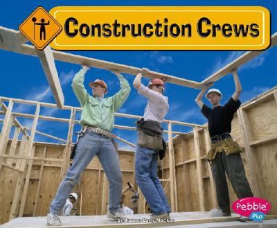 Construction Crews