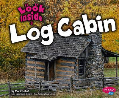 Look Inside a Log Cabin