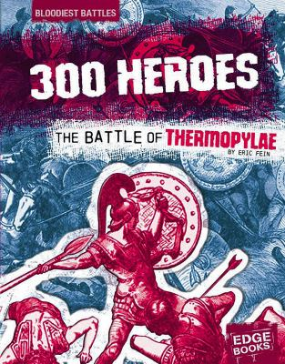 300 Heroes: The Battle of Thermopylae