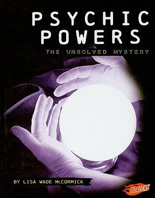 Psychic Powers: The Unsolved Mystery (Blazers)