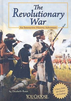 The Revolutionary War: An Interactive History Adventure (You Choose Books)