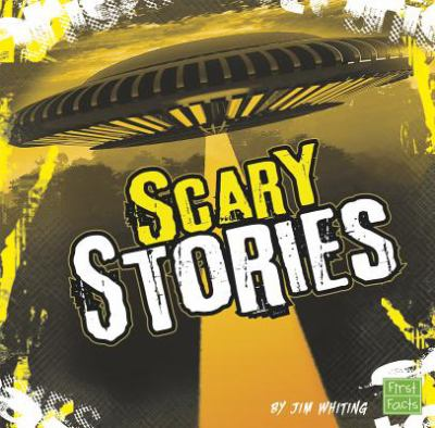 Scary Stories (Really Scary Stuff)