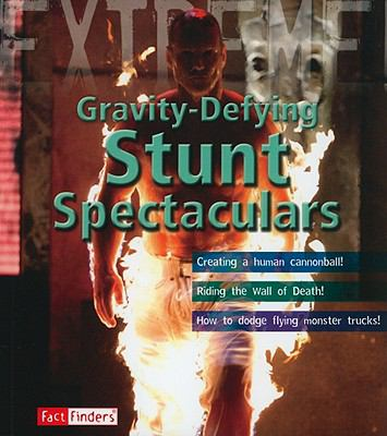 Gravity-Defying Stunt Spectacu (Extreme Adventures!)