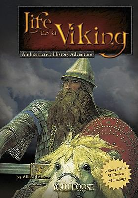 Life as a Viking : An Interactive History Adventure