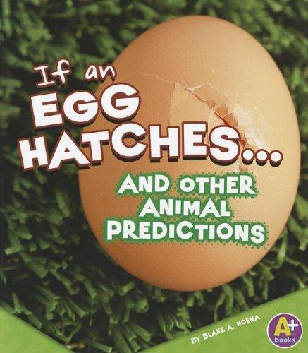 If an Egg Hatches... and Other Animal Predictions (If Books)
