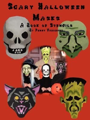 Scary Halloween Masks: A Book of Stencils
