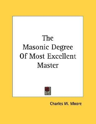 Masonic Degree of Most Excellent Master