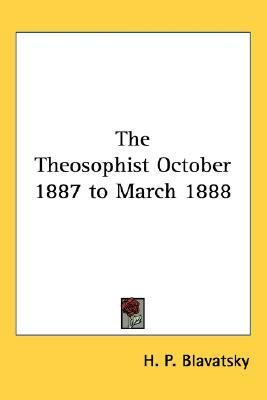 Theosophist October 1887 to March 1888