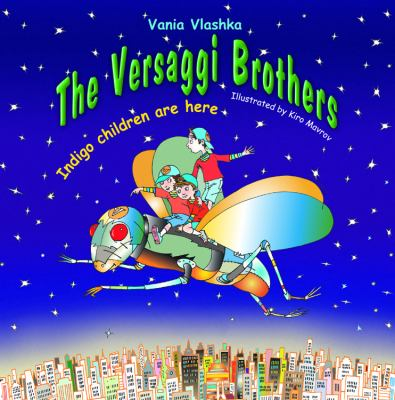 The Versaggi Brothers: Indigo children are here