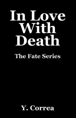 In Love With Death: The Fate Series
