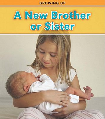 A New Brother or Sister (Heinemann Read and Learn: Growing Up)