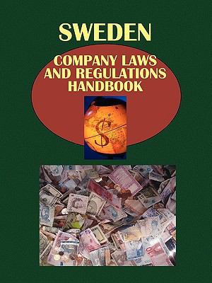 Sweden Company Laws and Regulations Handbook (World Law Business Library)
