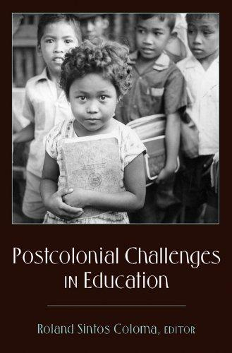 Postcolonial Challenges in Education (Counterpoints, Studies in the Postmodern Theory of Education)