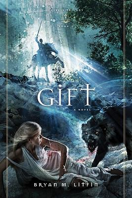 The Gift: A Novel (Chiveis Trilogy)