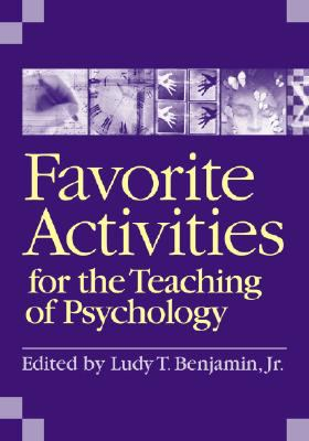 Favorite Activities for the Teaching of Psychology
