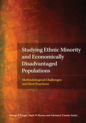 Studying Ethnic Minority and Economically Disadvantaged Populations: Methodological Challenges and Best Practices