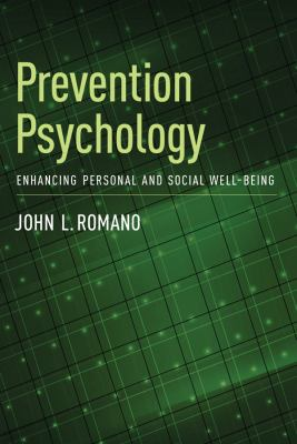 Prevention Psychology : Enhancing Personal and Social Well-Being