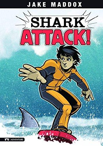 Shark Attack!: A Survive! Story (Jake Maddox Sports Stories)