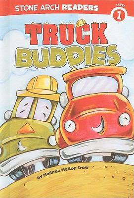 Truck Buddies (Truck Buddies; Stone Arch Readers Level 1)