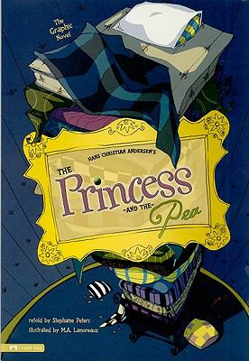 The Princess and the Pea: The Graphic Novel (Graphic Spin)