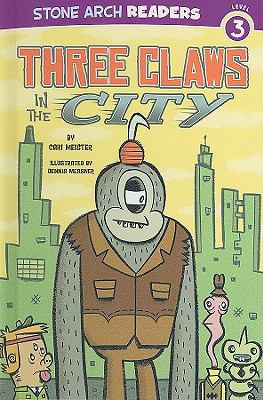 Three Claws in the City (Monster Friends)