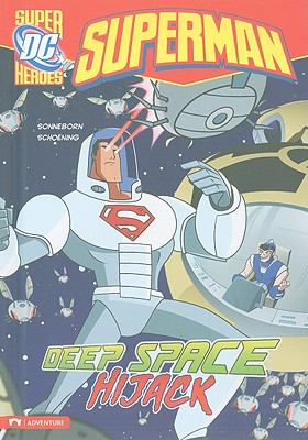 Deep Space Hijack (Dc Super Heroes)