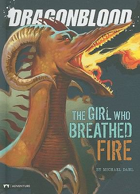 The Girl Who Breathed Fire (Dragonblood)