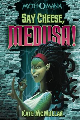 Say Cheese, Medusa! (Myth-O-Mania)