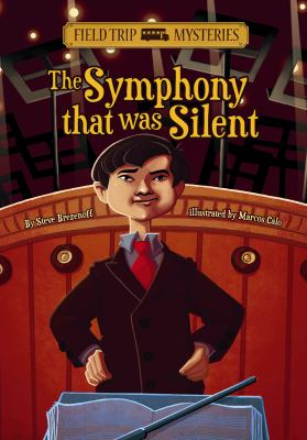 The Symphony That Was Silent (Field Trip Mysteries)
