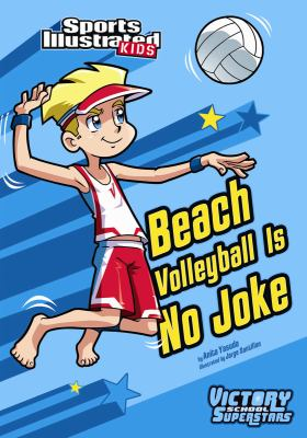 Beach Volleyball Is No Joke (Victory School Superstars)
