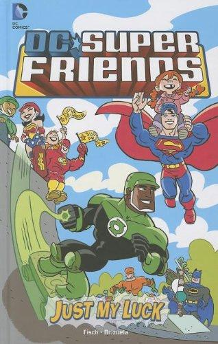 Just My Luck (DC Super Friends)
