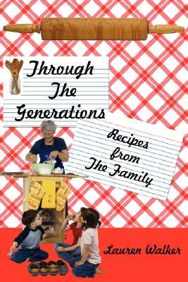 Through the Generations: Recipes from the Family