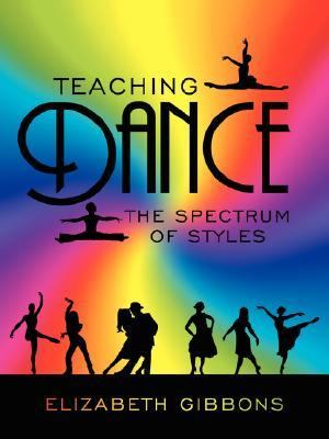 Teaching Dance: The Spectrum of Styles