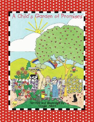 Child's Garden of Promises
