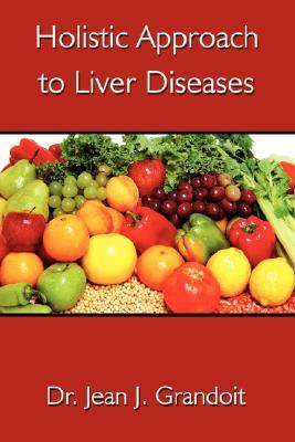 Holistic Approach to Liver Diseases