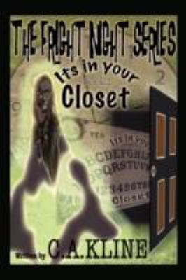 The Fright Night Series Book 2: It's In Your Closet