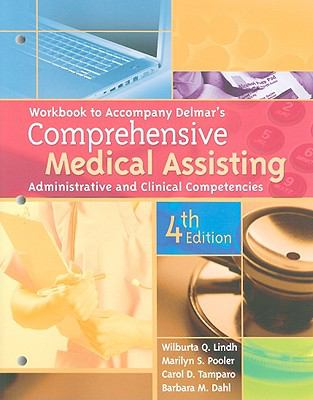 Workbook for Delmar's Comprehensive Medical Assisting: Administrative and Clinical Competencies, 4th