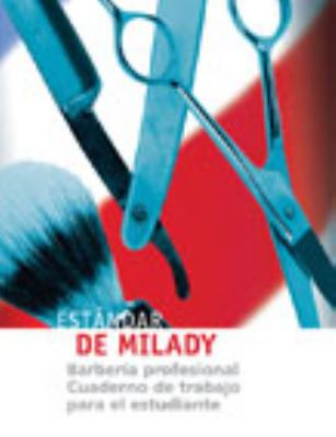 Student Workbook for Milady's Standard Professional Barbering (Spanish)