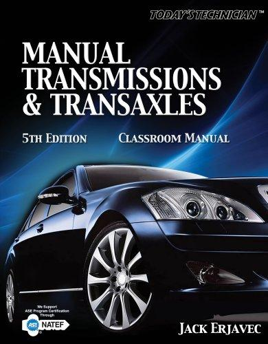 Manual Transmissions and Transaxles Classroom Manual