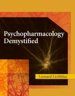 Psychopharmology Demystified