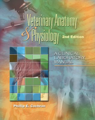 Laboratory Manual for Comparative Veterinary Anatomy