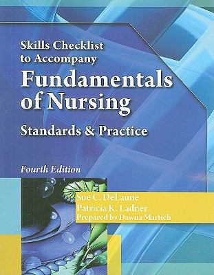 Skills Checklist for DeLaune/Ladner's Fundamentals of Nursing, 4th