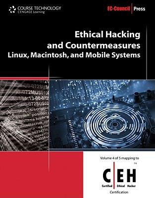 Ethical Hacking and Countermeasures: Linux, Macintosh and Mobile Systems (Ethical Hacking and Countermeasures: C/ E H: Certified Ethical Hacker)