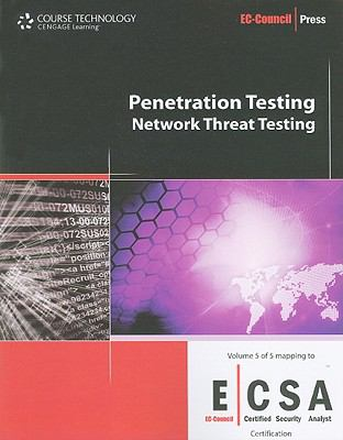 Penetration Testing: Network Threat Testing (Ec-Council Press Series: Certified Security Analyst)